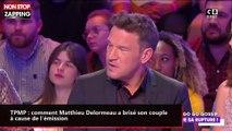 TPMP : comment Matthieu Delormeau a brisé son couple à cause de l'émission (vidéo)