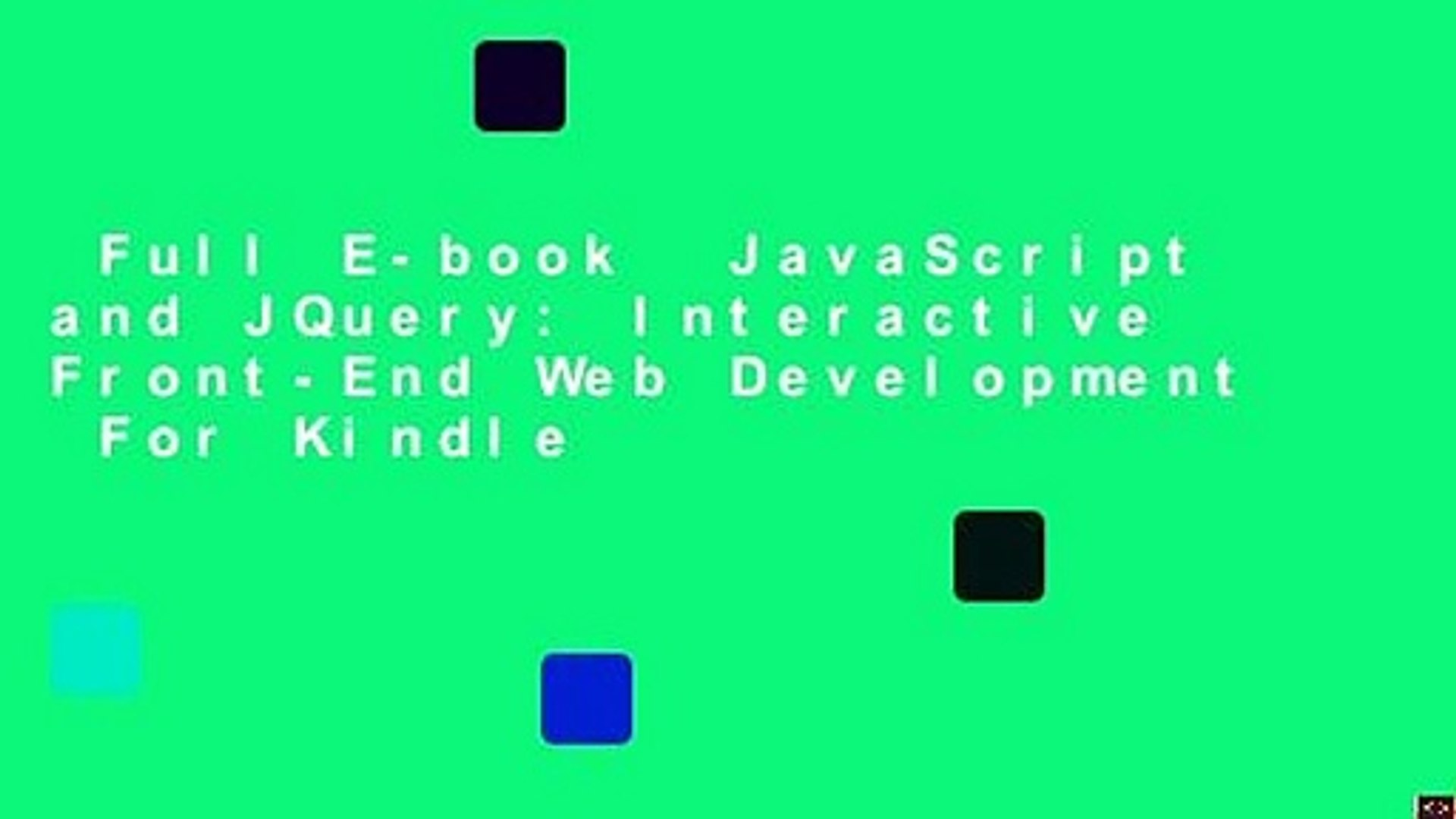 Full E-book  JavaScript and JQuery: Interactive Front-End Web Development  For Kindle