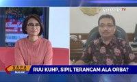Dialog - RUU KUHP, Sipil Terancam Ala Orba (2)