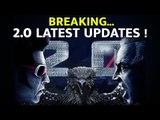 ரசிகர்களுக்கு இன்ப அதிர்ச்சி - 2.0 Latest Updates | Rajinikanth | Akshay Kumar |