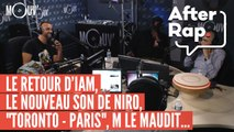 """AFTER RAP : le retour d'IAM, le nouveau son de Niro, """"Toronto-Paris"""", M Le Maudit..."""