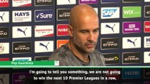 Manchester City will not win next 10 Premier League titles - Guardiola