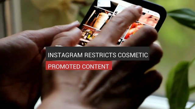 Instagram Restricts Cosmetic Promoted Content