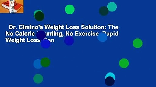 Dr. Cimino's Weight Loss Solution: The No Calorie Counting, No Exercise, Rapid Weight Loss Plan