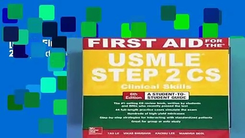 [FREE] First Aid for the USMLE Step 2 CS, Sixth Edition