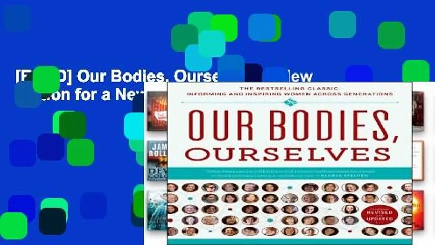 [READ] Our Bodies, Ourselves: A New Edition for a New Era
