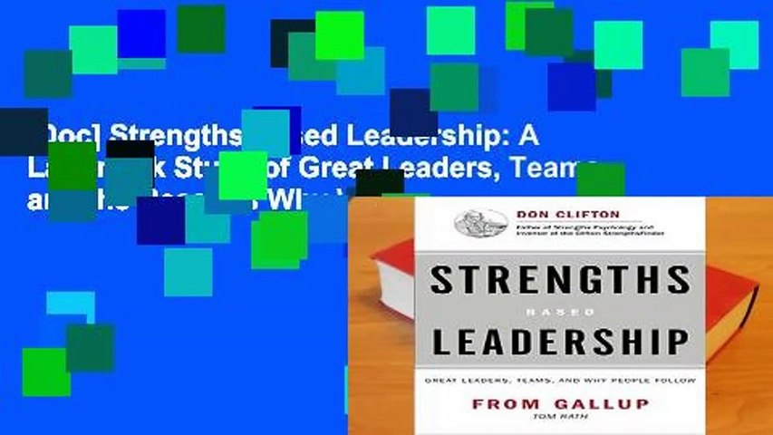 [Doc] Strengths-based Leadership: A Landmark Study of Great Leaders, Teams, and the Reasons Why We