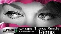 Καίτη Γαρμπή - Κορμιά Χαμένα (Thanos Xenidis Remix)