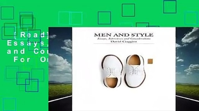 [Read] Men and Style: Essays, Interviews, and Considerations  For Online