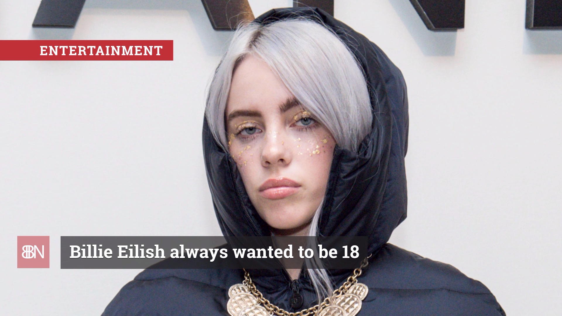 Billie Eilish Is Ready For Adulthood