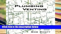 [FREE] Plumbing Venting: Decoding Chapter 9 of the IPC