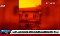 Kabut Asap di Muaro Jambi Membuat Langit Berwarna Merah