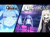 Crystar or Oninaki? (Double Review)
