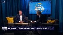 La minute médicale: Se faire soigner en France, un eldorado ? - 22/09