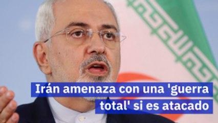 Irán amenaza con una 'guerra total' si es atacado