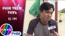 THVL | Phim Trên THVL - Kỳ 194: Gặp gỡ diễn viên Cao Minh Đạt | Phim Tiếng sét trong mưa