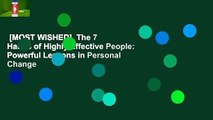 [MOST WISHED]  The 7 Habits of Highly Effective People: Powerful Lessons in Personal Change