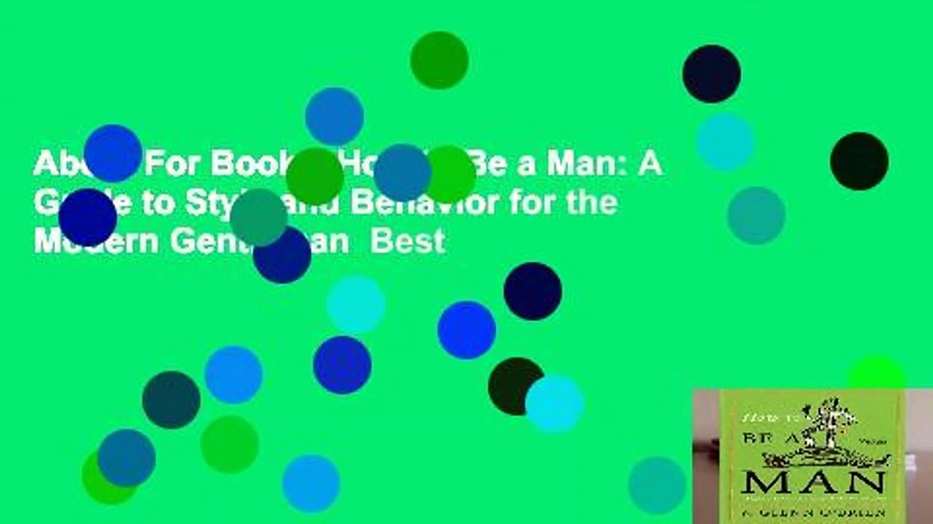 About For Books  How to Be a Man: A Guide to Style and Behavior for the Modern Gentleman  Best