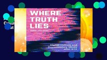 About For Books  Where Truth Lies: Digital Culture and Documentary Media after 9/11  Best Sellers
