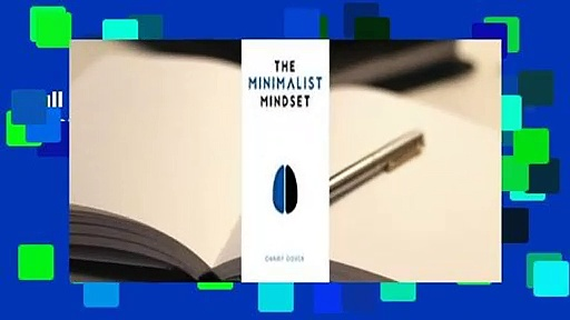 Full E-book  The Minimalist Mindset Complete