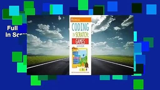 Full version  DK Workbooks: Coding in Scratch: Games Workbook Complete