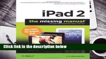 Full version  iPad 2  The Missing Manual (Missing Manuals)  For Free