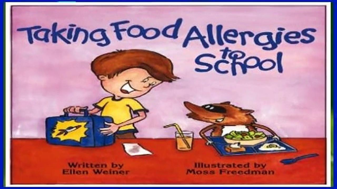 Full version  Taking Food Allergies to School (Special Kids in School Series) Complete