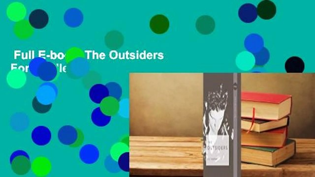 Full E-book  The Outsiders  For Kindle