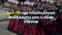 Saint-Cyr : sept militaires devant la justice après la noyade d'un élève