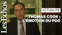 "Le PDG de Thomas Cook face au ""constat terrible"" de la faillite"