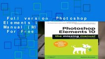 Full version  Photoshop Elements 10  The Missing Manual (Missing Manuals)  For Free