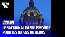 À l'occasion des 80 ans de Batman, le Bat-signal s'allume dans le monde