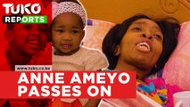 Anne Ameyo passes on