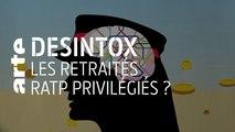 Les retraités RATP privilégiés ?   23/09/2019   Désintox   ARTE