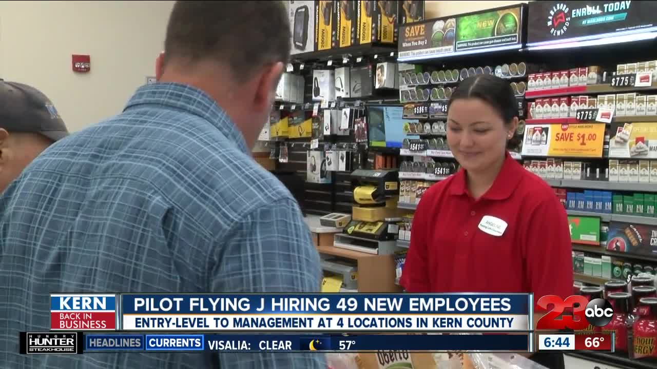 Kern Back In Business: Pilot Flying J looking to hire nearly 50 new employees at 4 Kern County locations