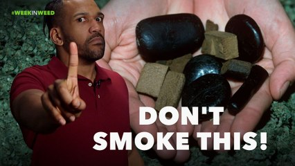 This Week in Weed: DO NOT SMOKE THIS!