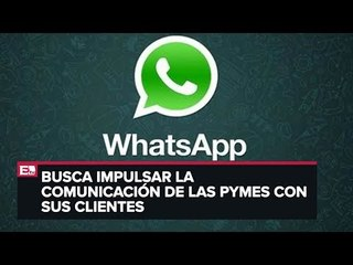Presentan WhatsApp Business en México