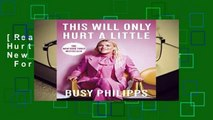 [Read] This Will Only Hurt a Little: The New York Times Bestseller  For Full