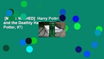 [MOST WISHED]  Harry Potter and the Deathly Hallows (Harry Potter, #7)