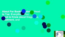 About For Books  Diabetes Head to Toe: Everything You Need to Know about Diagnosis, Treatment, and