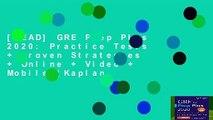 [READ] GRE Prep Plus 2020: Practice Tests + Proven Strategies + Online + Video + Mobile (Kaplan