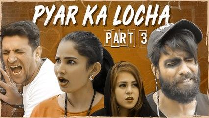 Pyar Ka Locha Part 3 || Hyderabadi Couple Romantic comedy || Kiraak Hyderabadiz