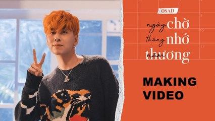 Ngày Chờ Tháng Nhớ Năm Thương (#NCTNNT) - Music Video Making - OSAD x Eisaya Hosuwan