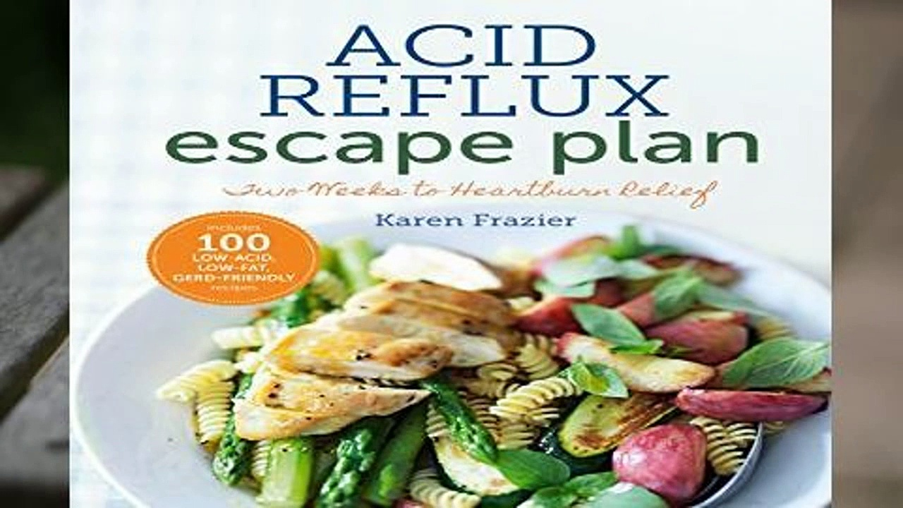Full E-book  The Acid Reflux Escape Plan (Special Diets) Complete