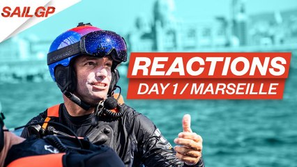 Day 1 Marseille Reactions  Slingsby  Outteridge Seal the Deal on Day One