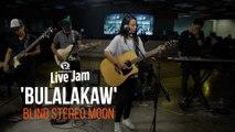 Blind Stereo Moon - 'Bulalakaw'