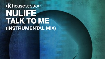 NuLife - Talk To Me (Instrumental Mix)