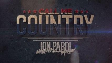 Jon Pardi - Call Me Country