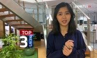 [TOP 3 NEWS] Demo Mahasiswa Tolak RKUHP | DPR Tunda Pengesahan 4 RUU | 26 Tewas dalam Rusuh Wamena