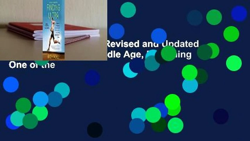 [Read] Finding Ultra, Revised and Updated Edition: Rejecting Middle Age, Becoming One of the